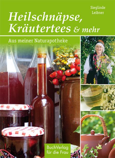 Heilschnaepse-Kraeutertees-und-mehr-Sieglinde-Leibner