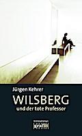 Wilsberg und der tote Professor (Grafitäter u ...