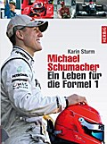 Michael Schumacher: Ein Leben für die Formel  ...