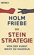 Die Stein-Strategie: Von der Kunst, nicht zu  ...