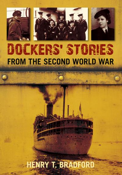 Dockers` Stories from the Second World War