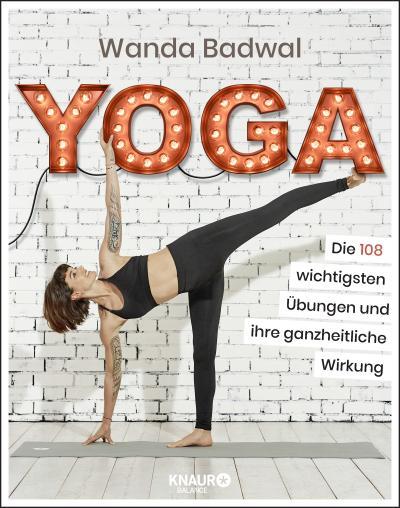 yoga-die-108-wichtigsten-ubungen-und-ihre-ganzheitliche-wirkung