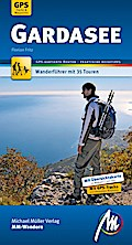 Gardasee MM-Wandern: Wanderführer mit GPS-kar ...