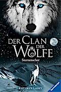 Sternenseher (Der Clan der Wölfe, Band 6)