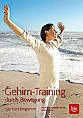 Gehirn-Training durch Bewegung: Das Kurz-Prog ...