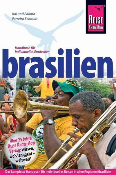 Brasilien: Handbuch für individuelles Entdecken