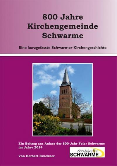 800-jahre-kirchengemeinde-schwarme-eine-kurzgefasste-schwarmer-kirchengeschichte