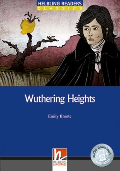 Wuthering Heights, Class Set: Helbling Readers Blue Series / Level 4 (A2/B1) (Helbling Readers Classics) - Helbling - Taschenbuch, Englisch, Emily Bronte, Helbling Readers Blue Series / Level 4 (A2/B1), Helbling Readers Blue Series / Level 4 (A2/B1)
