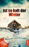 Ist so kalt der Winter