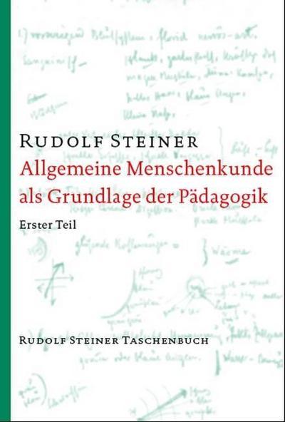 allgemeine-menschenkunde-als-grundlage-der-padagogik-menschenkunde-und-erziehungskunst-ein-padagog