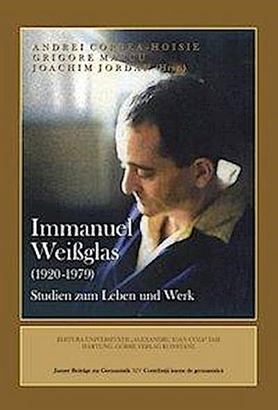 immanuel-weissglas-1920-979-studien-zum-leben-und-werk-jassyer-beitrage-zur-germanistik-, 38.25 EUR @ rheinberg