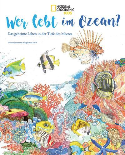 national-geographic-kids-sachbuch-wer-lebt-im-ozean-das-geheimnisvolle-leben-in-der-tiefe-des-