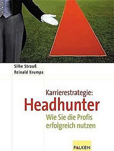 karrierestrategie-headhunter-wie-sie-die-profis-erfolgreich-nutzen