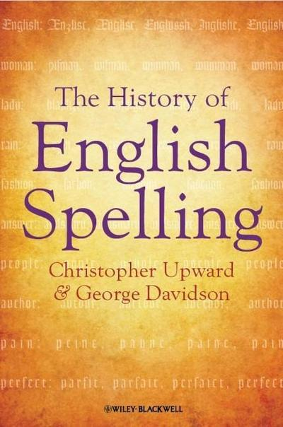the-history-of-english-spelling-the-language-library-