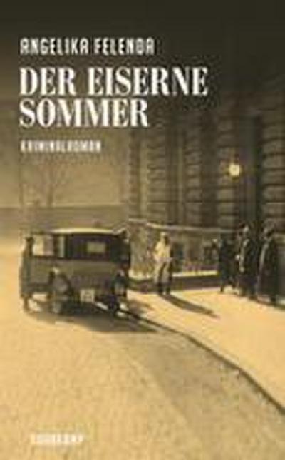 der-eiserne-sommer-reitmeyers-erster-fall-kriminalroman-kommissar-reitmeyer-serie-