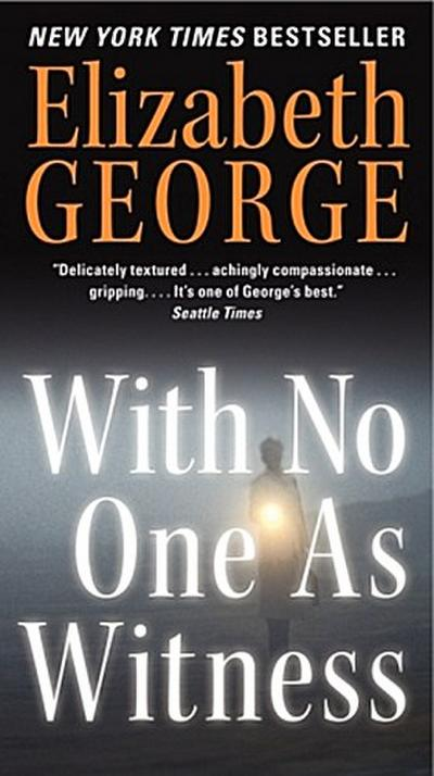 with-no-one-as-witness-thomas-lynley-and-barbara-havers-novels-