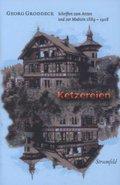 Ketzereien: Schriften zum Arzten und zur Medizin 1889-1908