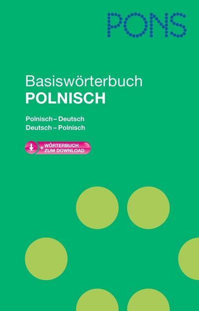 PONS Basiswörterbuch Polnisch Polnisch?Deutsch / Deutsch?Polnisch