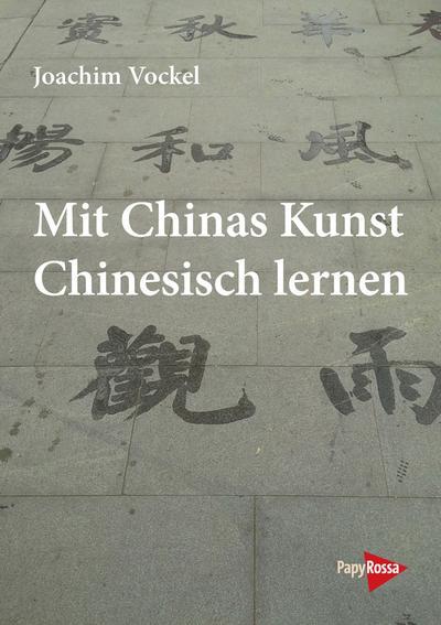 Mit Chinas Kunst Chinesisch lernen