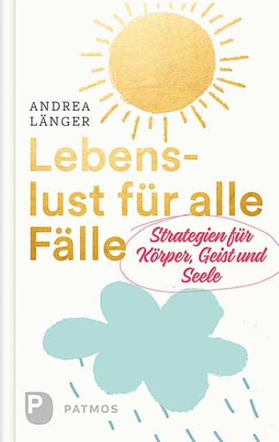 Lebenslust-fuer-alle-Faelle-Andrea-Laenger