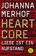 Heartcore - Liebe ist ein Aufstand