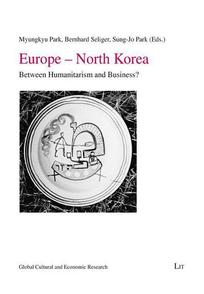 europe-north-korea-between-humanitarism-and-business-global-cultural-and-economic-research-ban