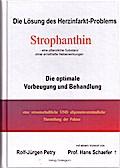 Die Lösung des Herzinfarkt-Problems: Strophan ...