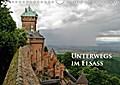 9783665615277 - Ralf Schmidt: Unterwegs im Elsass (Wandkalender 2018 DIN A4 quer) - Impressionen zwischen Wissembourg und Colmar. (Monatskalender, 14 Seiten ) - كتاب