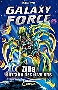 Galaxy Force, 3: Zilla, Giftzahn des Grauens