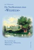 Die Nachkommen eines »Wilhelm«