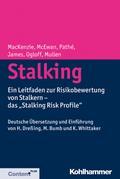 """Stalking: Ein Leitfaden zur Risikobewertung von Stalkern - das """"Stalking Risk Profile"""""""