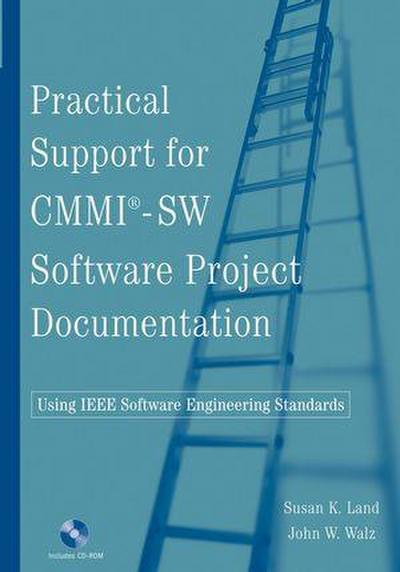 practical-support-for-cmmi-sw-software-project-documentation-using-ieee-software-engineering-stan