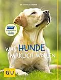 Was Hunde wirklich wollen (GU Tier - Spezial)