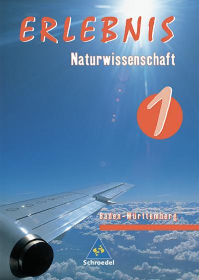 erlebnis-naturwissenschaft-ausgabe-2004-fur-realschulen-in-baden-wurttemberg-schulerband-1