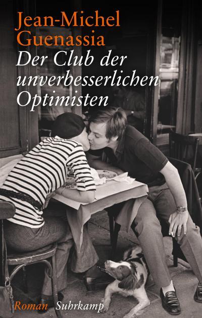 Der Club der unverbesserlichen Optimisten: Roman (suhrkamp taschenbuch)