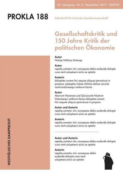 Gesellschaftskritik und 150 Jahre Kritik der politischen Ökonomie (PROKLA / Zeitschrift für kritische Sozialwissenschaft)