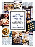 Meine jüdische Küche: Rezepte für Hummus, Bag ...