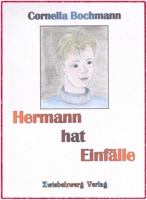 Hermann hat Einfälle
