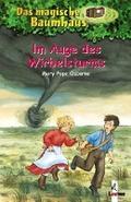 Das magische Baumhaus (Bd. 20): Im Auge des W ...