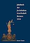 Jahrbuch der Juristischen Gesellschaft Bremen ...