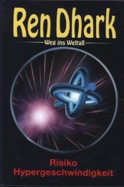 Ren Dhark Weg ins Weltall 53 - Hajo F Breuer - 9783956340369