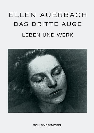 Ellen Auerbach ? Das dritte Auge