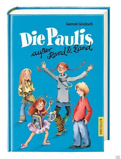 Die Paulis außer Rand und Band