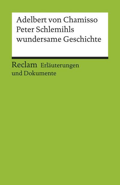 erlauterungen-und-dokumente-zu-adelbert-von-chamisso-peter-schlemihls-wundersame-geschichte-reclam