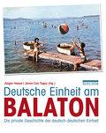 Deutsche Einheit am Balaton: Die private Gesc ...