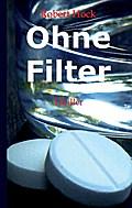 Ohne Filter