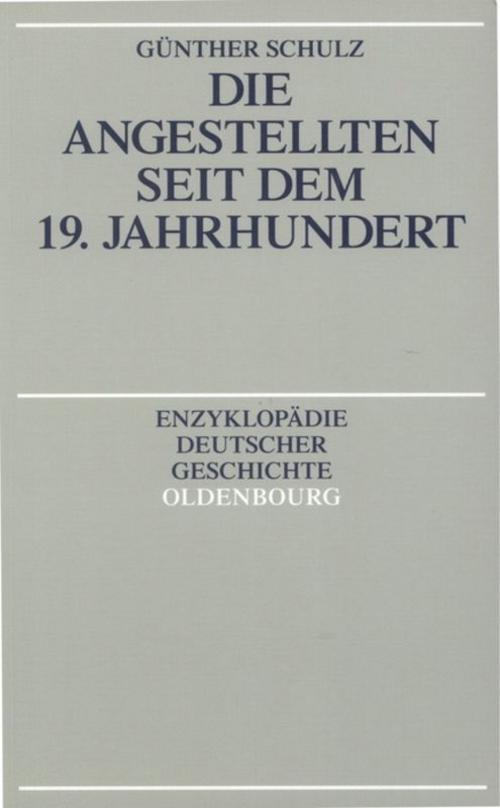 Die-Angestellten-seit-dem-19-Jahrhundert-Guenther-Schulz