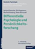 Differentielle Psychologie und Persönlichkeitsforschung (Kohlhammer Standards Psychologie)