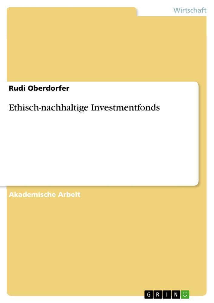 Ethisch-nachhaltige-Investmentfonds-Rudi-Oberdorfer
