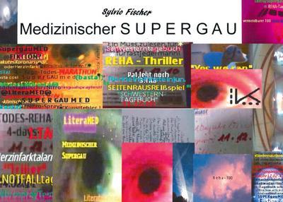 medizinischer-supergau-literatur-dokumentation-oder-fiktion-mit-literarischen-ausflugen-